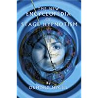 New Encyclopedia of Stage Hypnotism