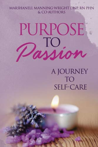Purpose To Passion A Journey To Self-Care