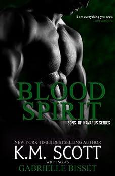 Blood Spirit (Sons of Navarus #3) by [Bisset, Gabrielle]
