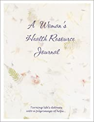 A Woman's Health Resource Journal