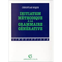 initiation methodique a la grammaire generative 2e ed.