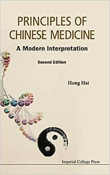Book Principles of Chinese Medicine: A Modern Interpretation: 2nd Edition
