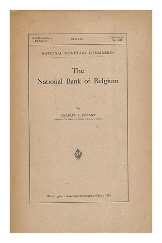 the-national-bank-of-belgium-by-charles-a-conant