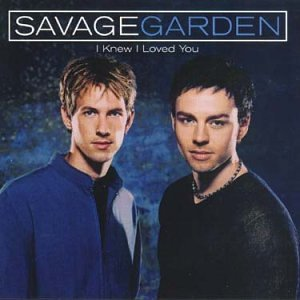 Savage garden i knew i loved you music for I knew i loved you by savage garden
