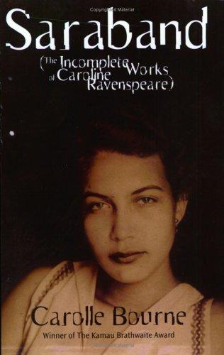 Saraband (The Incomplete Works of Caroline Ravenspeare)