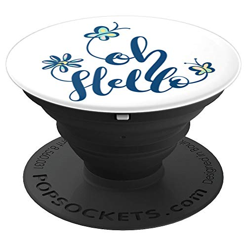 Cute Oh Hello Spring Flowers Summer Floral Butterfly Garden  PopSockets Grip and Stand for Phones and Tablets