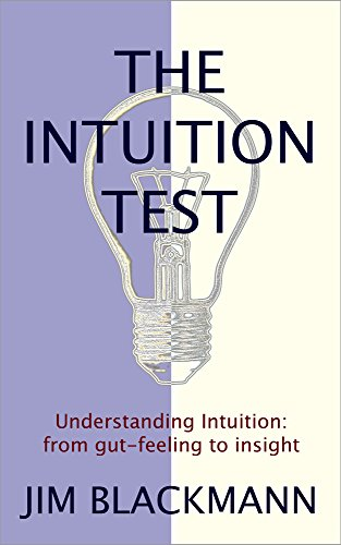 The Intuition Test: Understanding intuition: from gut