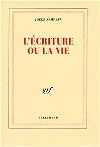 """Afficher """"L'écriture ou la vie"""""""