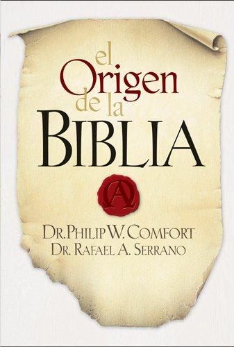 El origen de la Biblia (Spanish Edition)