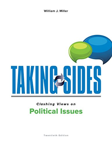 125988323X - Taking Sides: Clashing Views on Political Issues
