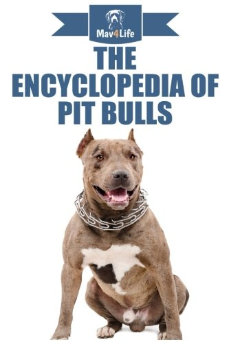 Top 3 best pitbull encyclopedia: Which is the best one in 2019?