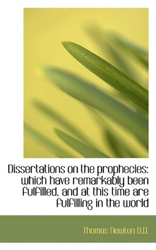 Download Dissertations on the prophecies: which have remarkably been fulfilled, and at this time are fulfilli pdf epub