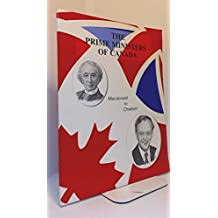 The prime ministers of Canada, 1867-1995: Macdonald to Chretien
