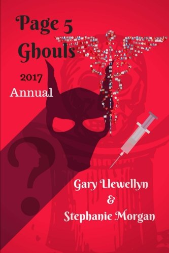 The Page Five Ghoul(s): SEG 2017 Annual (Volume 8)