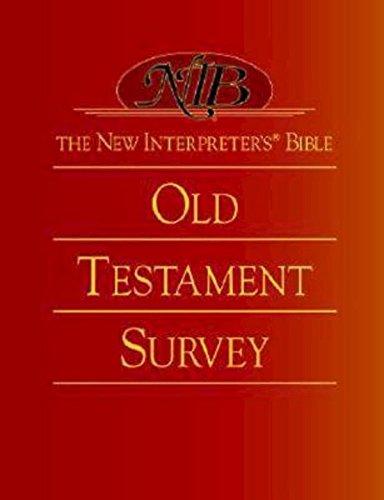 The New Interpreter's® Bible Old Testament Survey