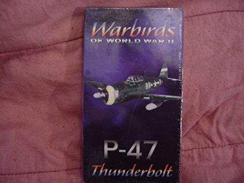 (Warbirds of World War II: P-47 Thunderbolt)