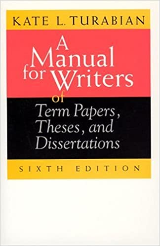 com a manual for writers of term papers theses and  a manual for writers of term papers theses and dissertations 6th edition chicago guides to writing editing and publishing 6th edition