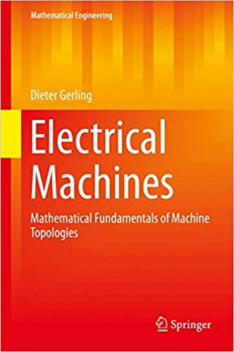 Download e books electrical machines mathematical fundamentals of download e books electrical machines mathematical fundamentals of machine topologies mathematical engineering pdf fandeluxe Image collections