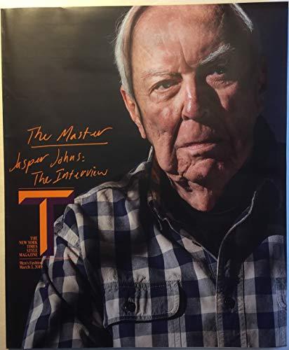 T: The New York Times Style Magazine (Men's Fashion), Sunday, March 3, 2019 (cover: Jasper Johns): Seth Myers, Alessandro Sartori, Jack Ceglic, leather underground, Dior's Kim Jones, Marcante-Testa