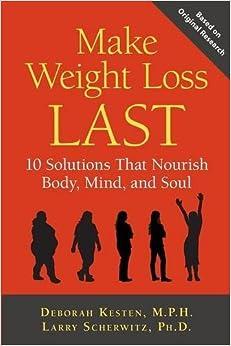 Book Make Weight Loss Last by Deborah Kesten (2012-09-04)