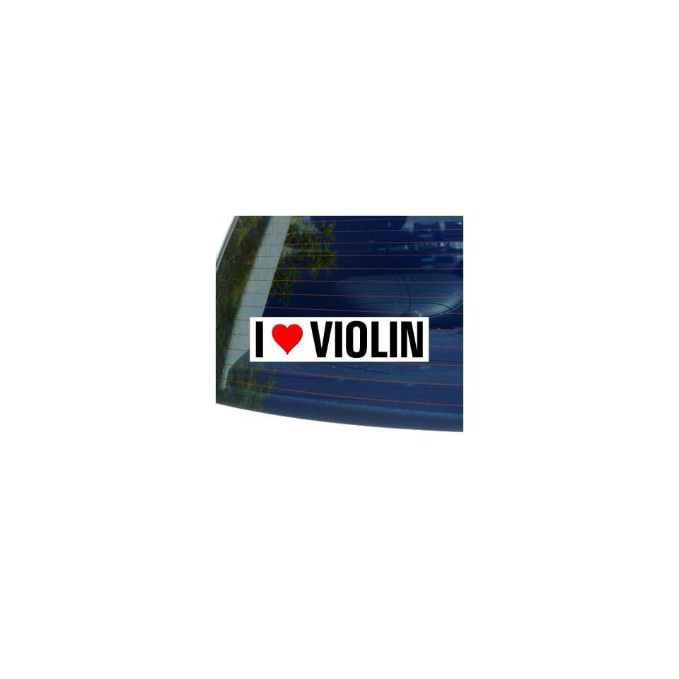 I Love Heart VIOLIN   Window Bumper Sticker Automotive