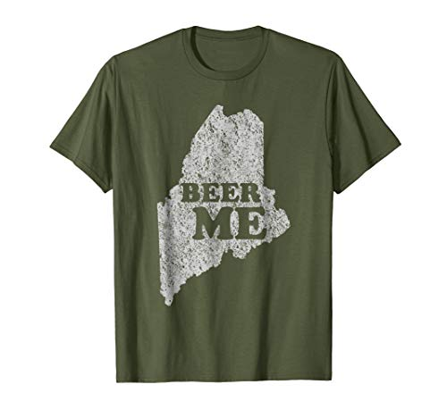 (Mens Beer Me Funny Beer Shirt Maine Graphic Tee XL Olive)