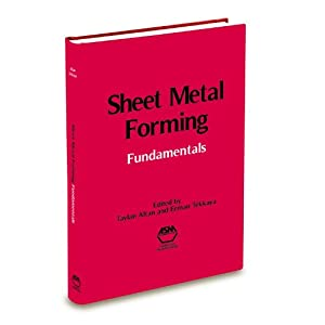 Sheet Metal Forming: Fundamentals Edited