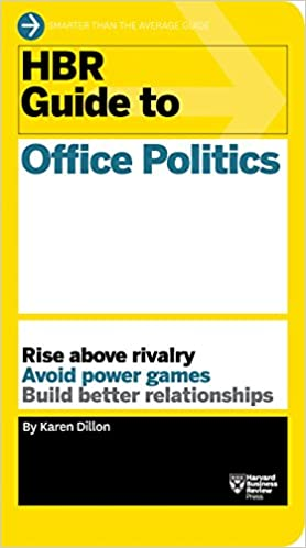 image for HBR Guide to Office Politics (HBR Guide Series)