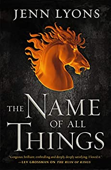 The Name of All Things by Jenn Lyons science fiction and fantasy book and audiobook reviews