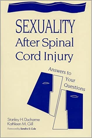 Book Sexuality After Spinal Cord Injury: Answers to Your Questions by Stanley H. Ducharme (1996-12-30)