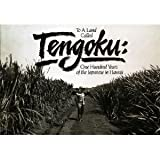 img - for To a land called Tengoku: One hundred years of the Japanese in Hawaii book / textbook / text book