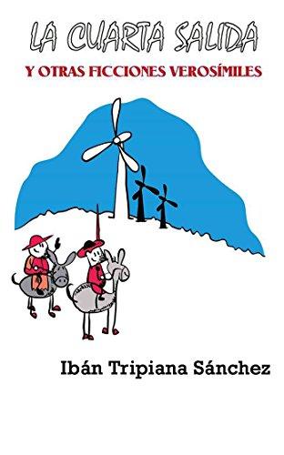 La cuarta salida y otras ficciones verosímiles descargar PDF Ibán ...