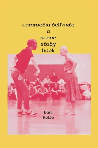 Commedia dell'arte: A Scene Study Book