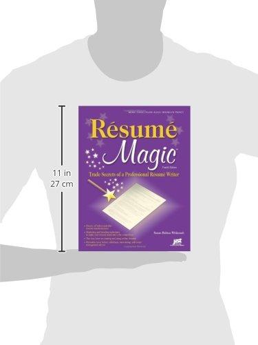 Resume Magic, 4th Ed: Trade Secrets of a Professional Resume Writer ...
