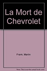 La mort de Chevrolet
