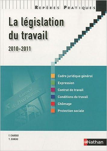 En ligne téléchargement La législation du travail 2010/2011 - Collection Repères Pratiques pdf epub