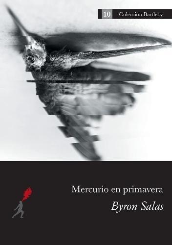 Mercurio en primavera (Bartleby) (Spanish Edition) ebook