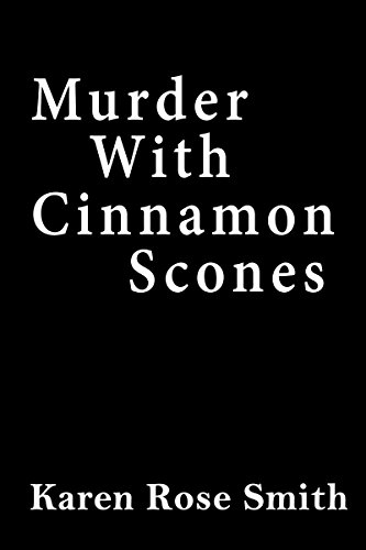 Murder with Cinnamon Scones (A Daisy's Tea Garden Mystery) (Daisy Rose)