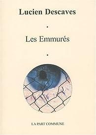 Les Emmurés par Lucien Descaves