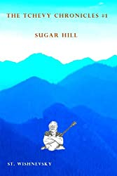 Sugar Hill (The Tchevy Chronicles Book 1)