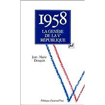 1958: la genèse de la Ve République