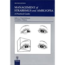 Management of Strabismus and Amblyopia: Practical Guide
