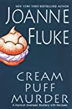 Cream Puff Murder (Hannah Swensen Mysteries With Recipes)