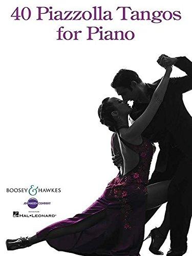 40 Piazzolla Tangos for Piano (Tango Piano Music)