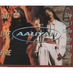 Aaliyah - One I Gave My Heart to / Hot Like Fire - Zortam Music