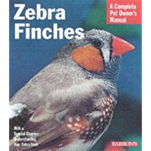 Zebra Finches (Complete Pet Owner's Manuals) 20