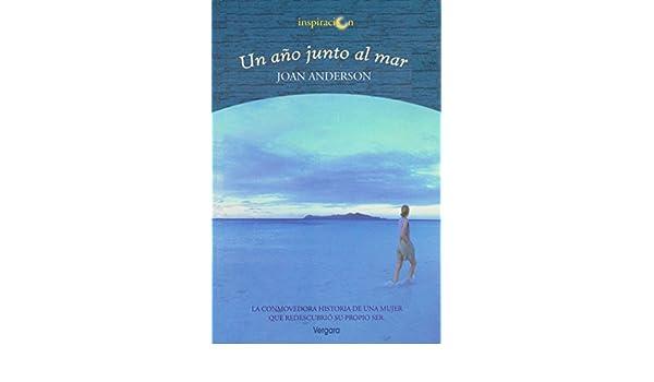 Un Ano Junto al Mar (Spanish Edition): Joan Anderson, Vilma Pruzzo: 9788466601566: Amazon.com: Books