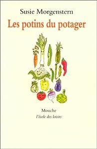 Les potins du potager