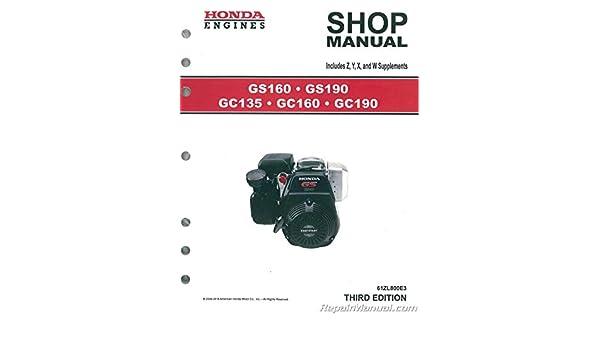 61ZL800E3 Honda GC135 GC160 GC190 GS160 GS190 Engine Shop
