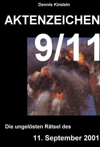 Aktenzeichen 9/11: Die ungelösten Rätsel des 11. September 2001